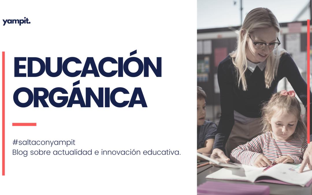 Educación orgánica
