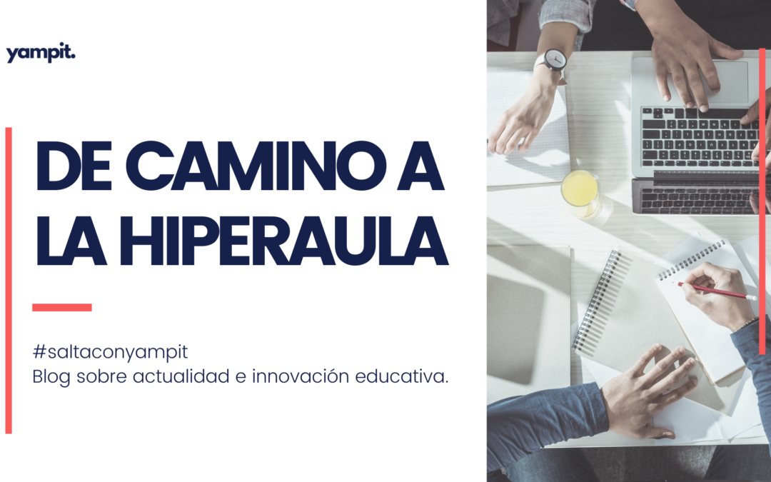 Hiperaula, ¿el aula del futuro?