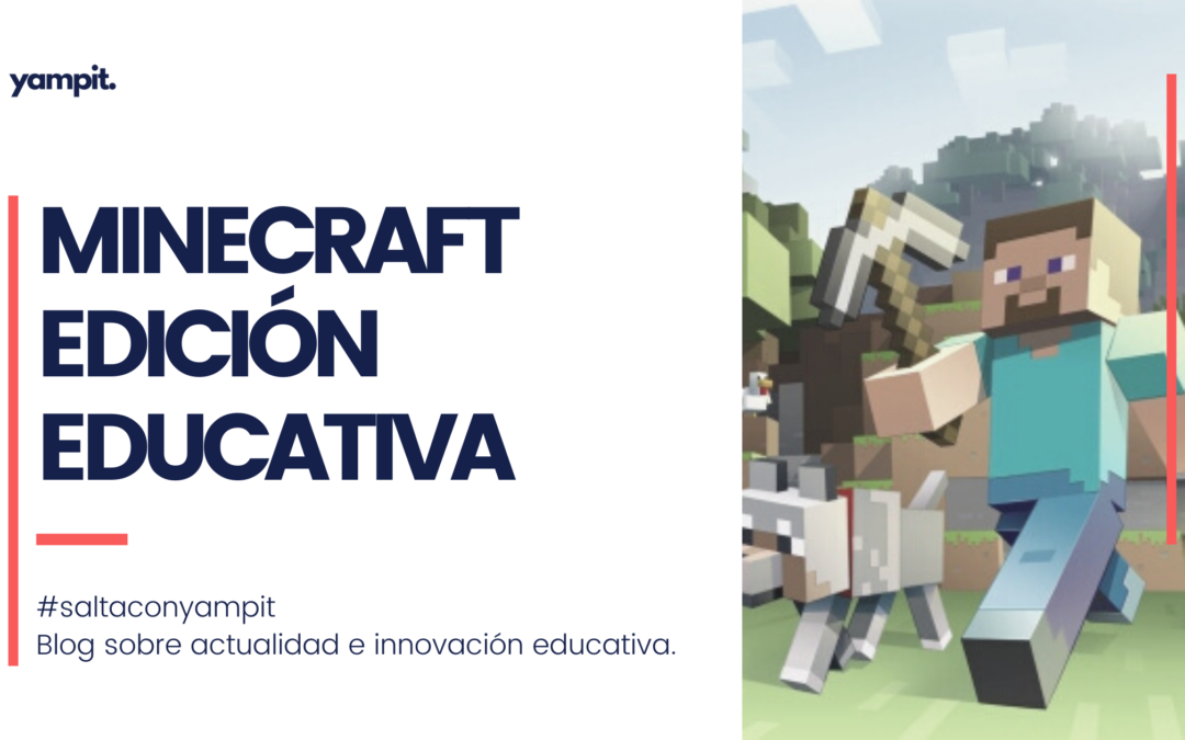 Minecraft: Edición Educativa