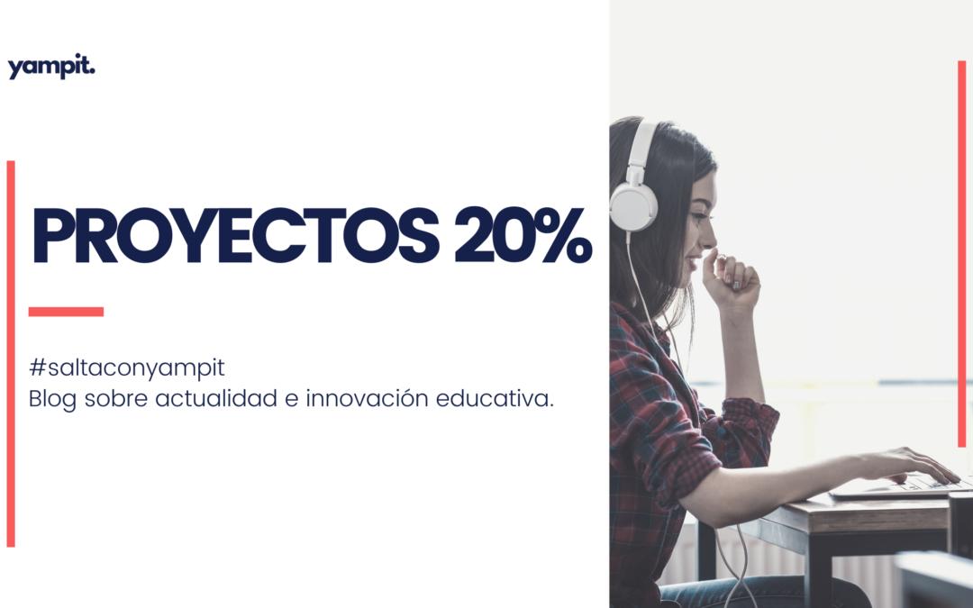 Proyectos 20%: participación y empoderamiento del alumno