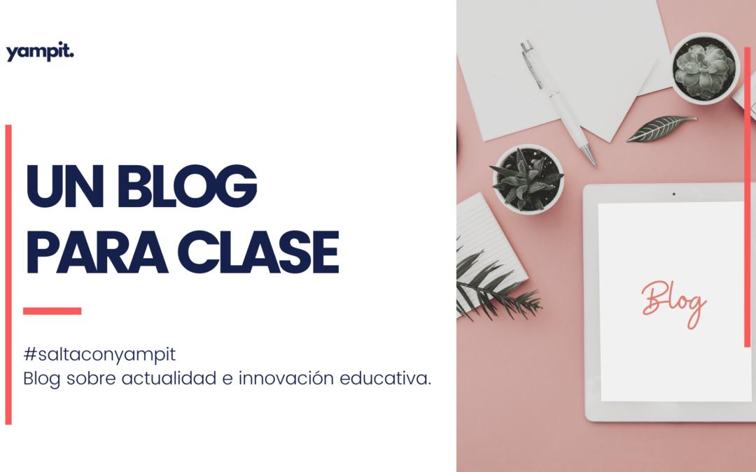 Cómo crear un blog para clase