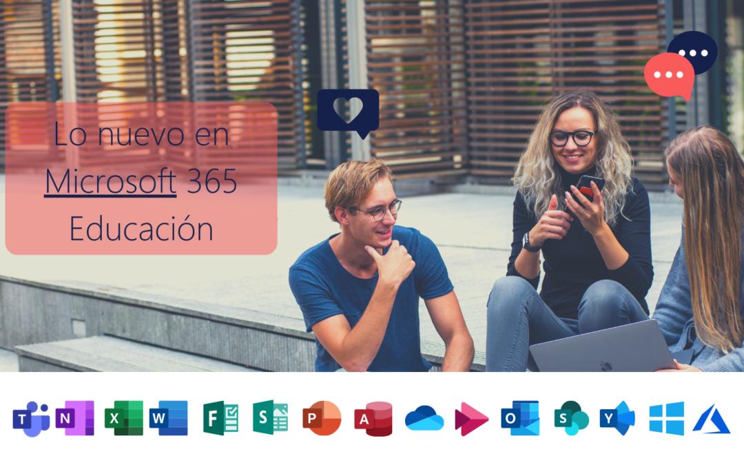 Lo nuevo en Microsoft 365 Educación – Feb21