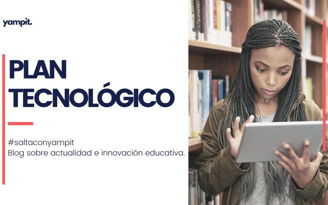 Plan tecnológico para centros educativos. Digitalización