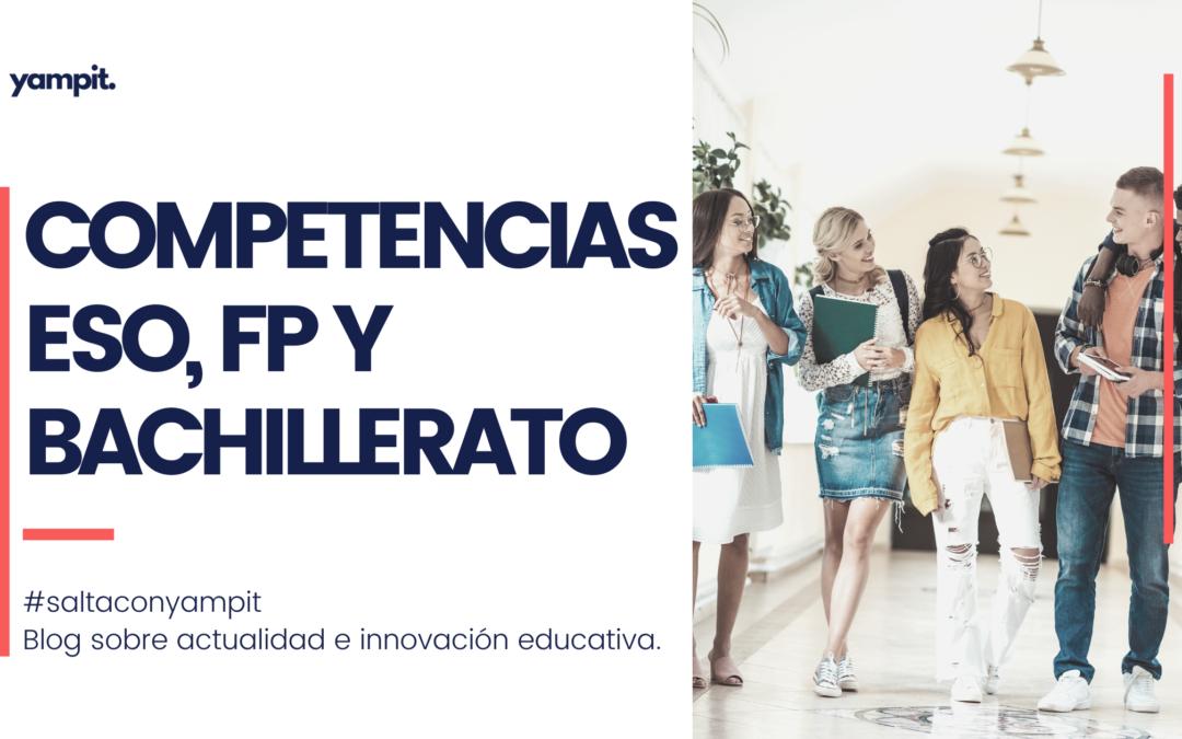 Trabajar competencias en educación secundaria, bachillerato y fp
