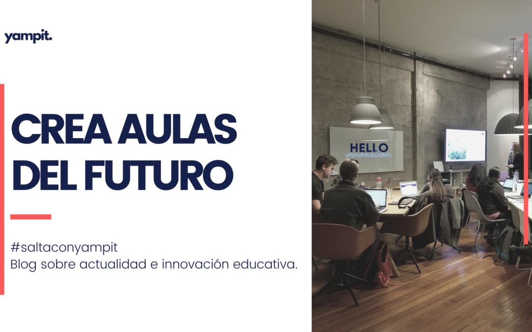 Creando Aula del Futuro