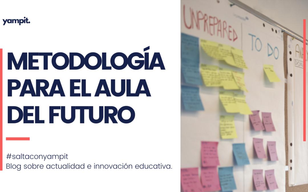 Metodología aula del futuro